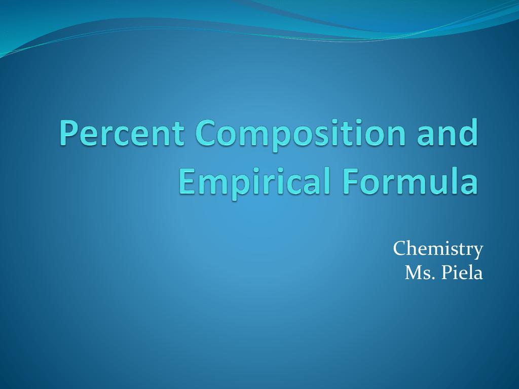 Percent Composition And Empirical Formula
