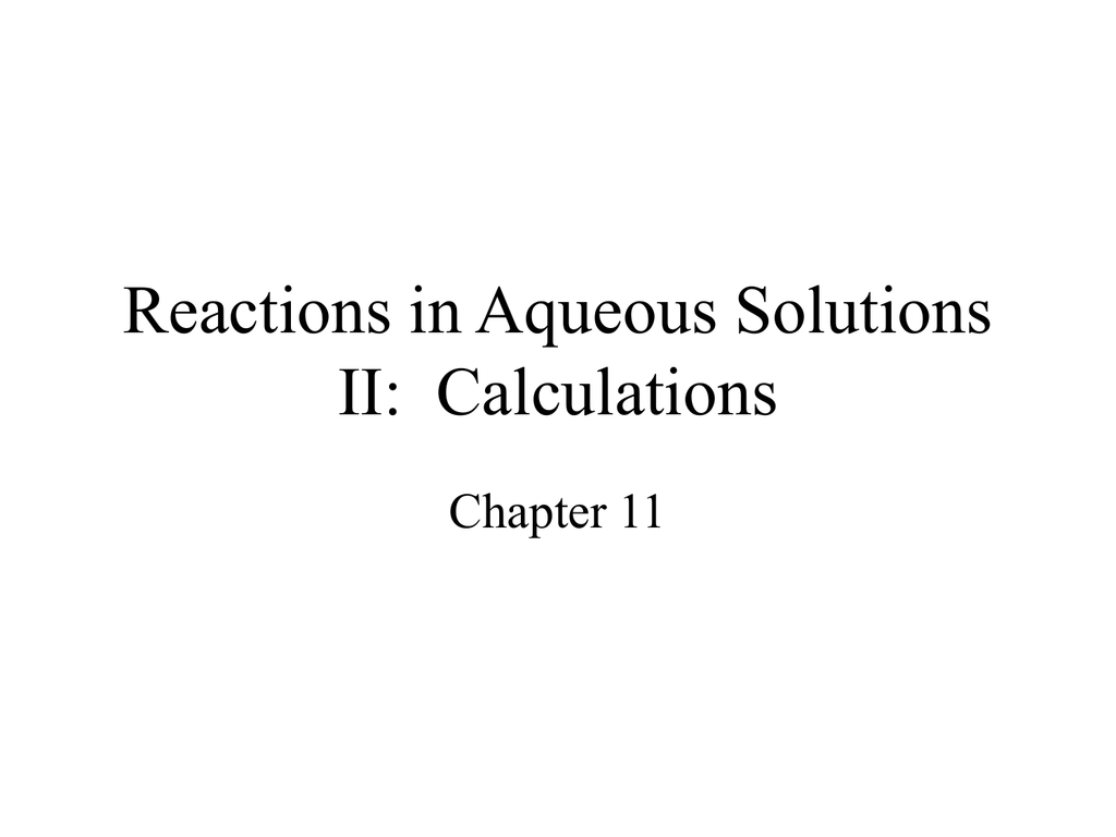 Reactions In Aqueous Solutions Ii Calculations