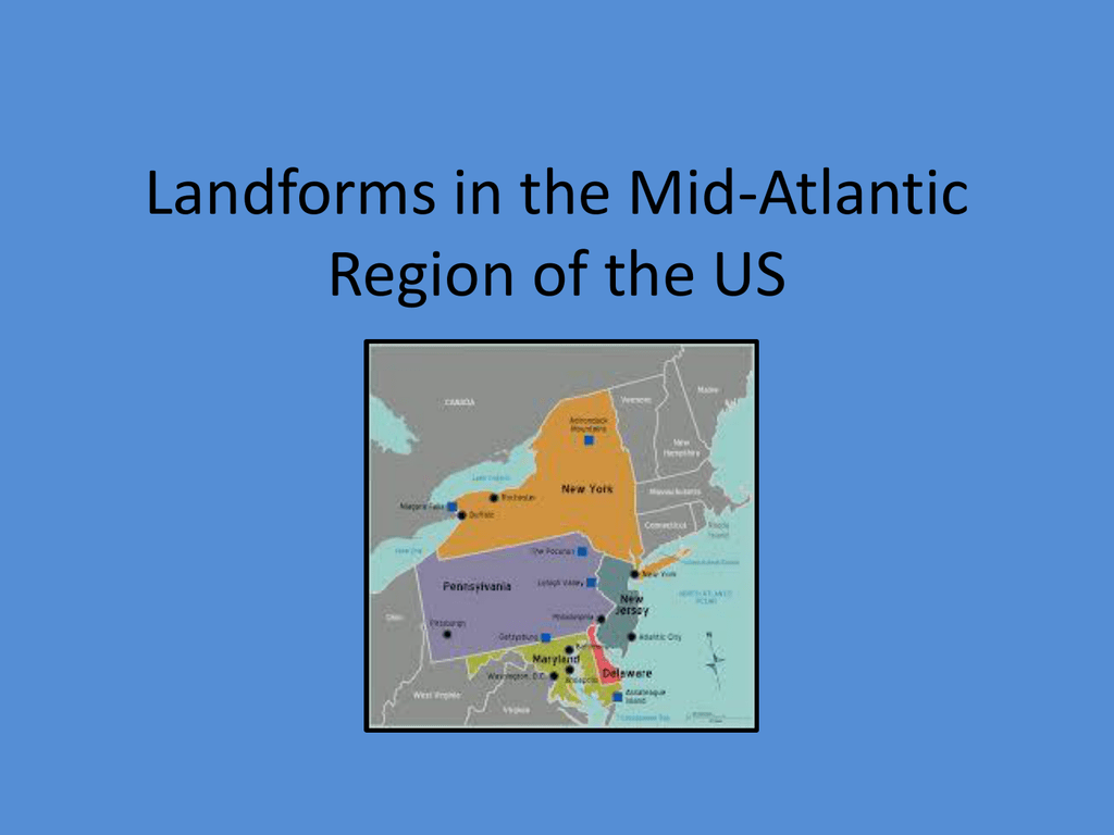 Landforms In The Mid Atlantic Region Of The Us