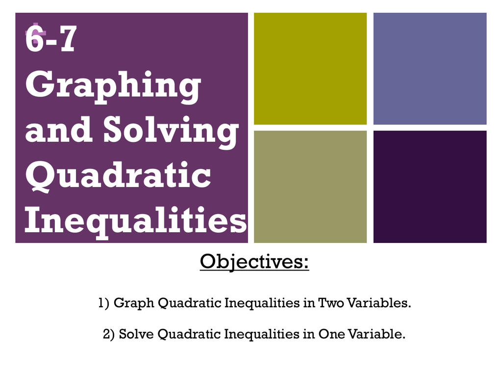 6 7 Graphing And Solving Quadratic Inequalities Objectives