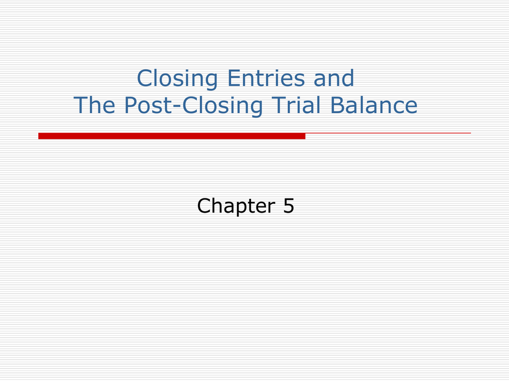 Closing Entries And The Post