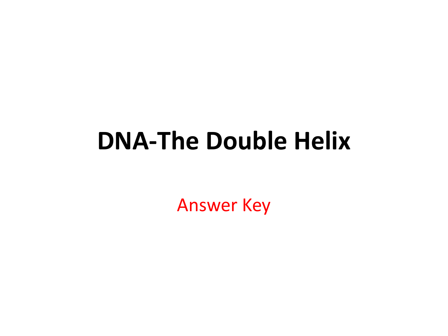 Dna The Double Helix Worksheet Answer Key