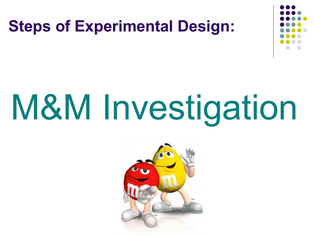 Mysterious M Amp M S Scientific Method