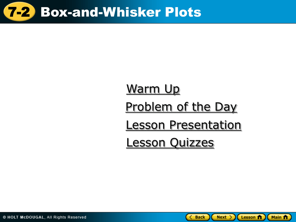 7 2 Box And Whisker Plots Warm Up Problem Of The Day