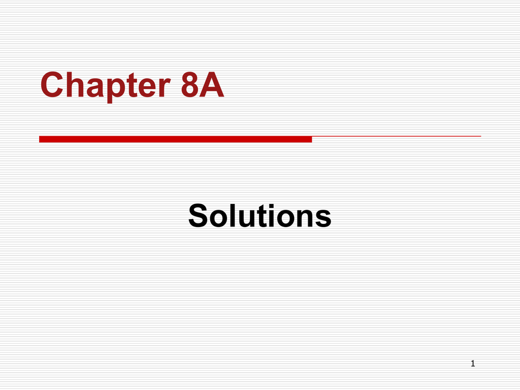 Chap 08a Solutions Pptx