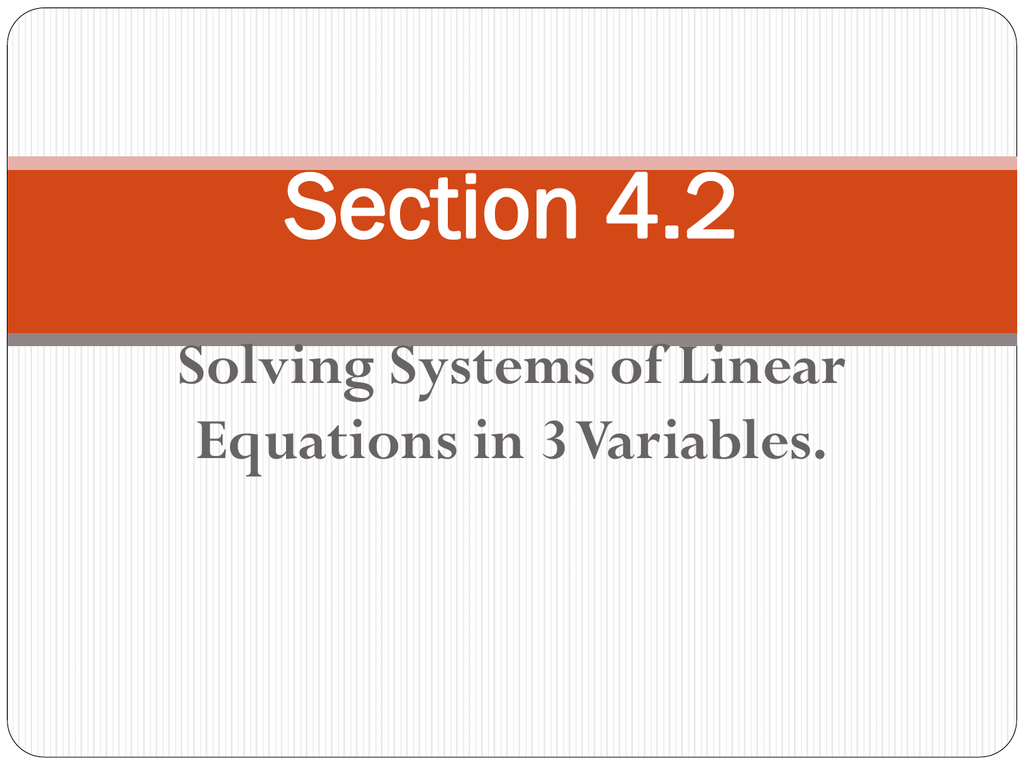 Section 4 2 Solving Systems Of Linear Equations In 3