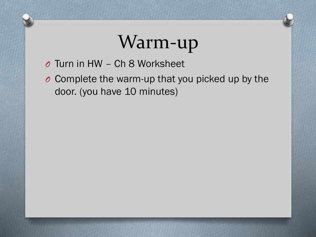 Warm Up Turn In Hw Ch 8 Worksheet