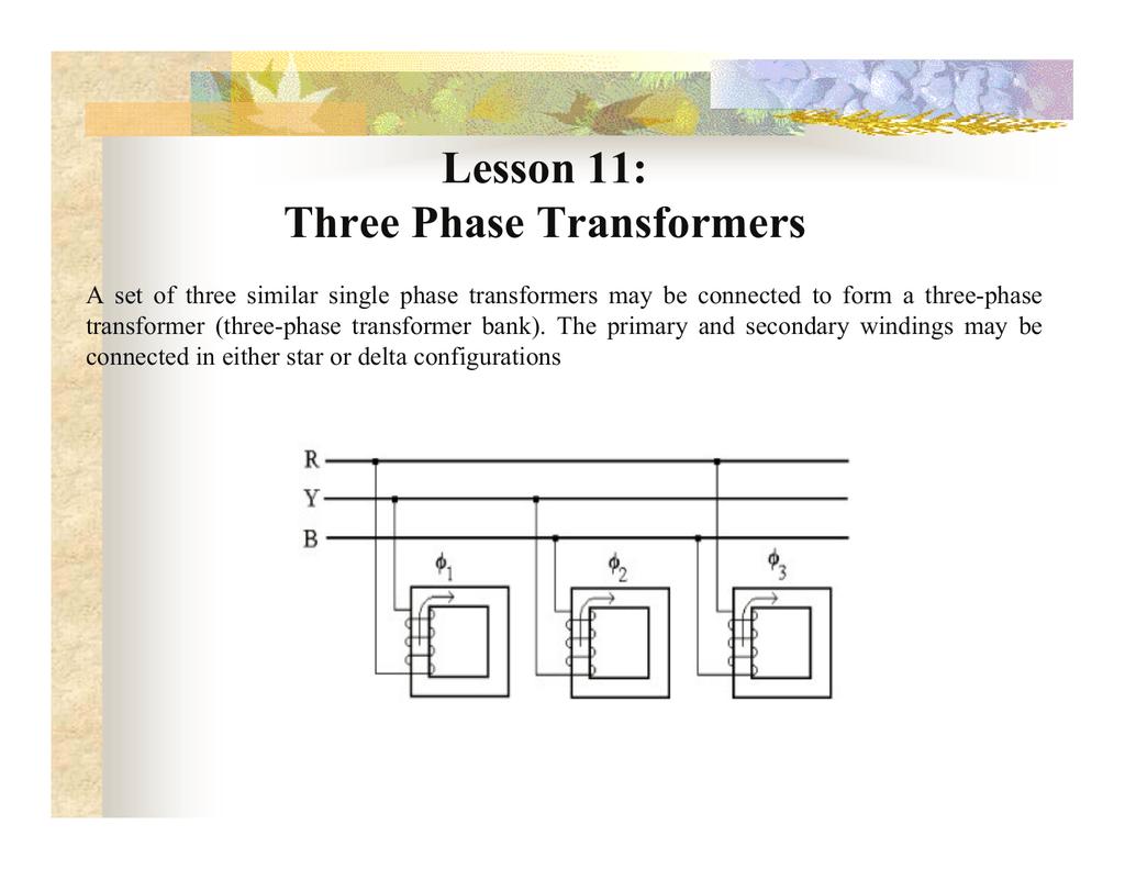Lesson 11 Three Phase Transformers