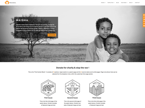 "Maisha is a versatile, easy-to-use theme inspired by beautiful ""Virunga"" movie. It offers variety of customization options, like six different blog layouts, two header layouts and five beautiful page templates. This opens tons of possibilities to build sites thatrange from a non-profit/charity type sites to the premium blog sites and more. Maisha is fully responsive and will nicely adapt to any screen size while keeping readers focused on the most important, your content."