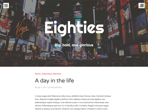 Hello, my name is Eighties and I am a modern, progressively enhanced theme designed to keep your content front and center. My menu and sidebar are built to stay out of the way until a user wants to see them. When clicked, users get a nice, clean overlay. You can upload a custom header image or select to use the featured image of the post as the header image.