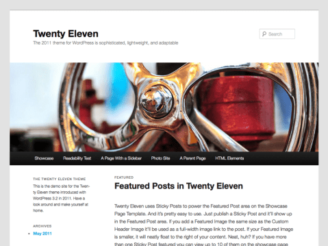 "The 2011 theme for WordPress is sophisticated, lightweight, and adaptable. Make it yours with a custom menu, header image, and background — then go further with available theme options for light or dark color scheme, custom link colors, and three layout choices. Twenty Eleven comes equipped with a Showcase page template that transforms your front page into a showcase to show off your best content, widget support galore (sidebar, three footer areas, and a Showcase page widget area), and a custom ""Ephemera"" widget to display your Aside, Link, Quote, or Status posts. Included are styles for print and for the admin editor, support for featured images (as custom header images on posts and pages and as large images on featured ""sticky"" posts), and special styles for six different post formats."