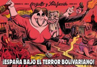 Orgullo y Satisfacción [10. ¡España Bajo el Terror Bolivariano!] [CBR]