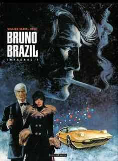 Bruno Brazil – Integral 1 Ponent Mon – Vance y Greg (2014)