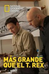 Más grande que el T. Rex [2014] [NatGeo] [HDTV 720p]