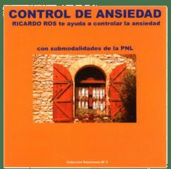 Relajacion: Control de ansiedad – Programacion neurolinguistica [AudioLibro]