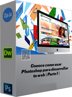 Ojala: Conoce como usar Photoshop para desarrollar tu web [P1]