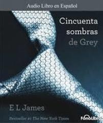 Cincuenta sombras de Grey – E. L. James [AudioLibro]