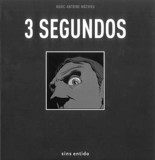 3 segundos – Marc-Antoine Mathieu
