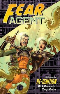 Fear Agent – 2005 – Completo – Remender, T. Moore, Walker