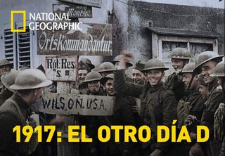 NatGeo:  1917: el otro Día D (2017) [HD 1080p]