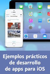 Video2Brain: Ejemplos prácticos de desarrollo de apps para iOS (2014) [Español]