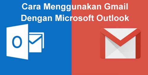 gunakan-gmail-outlook