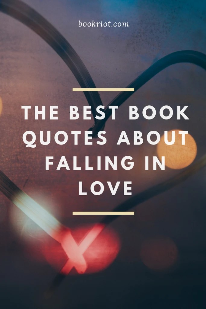 25 of the Best Book Quotes About Falling in Love   Book Riot