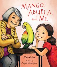 Mango, Abuela and Me_Meg Medina