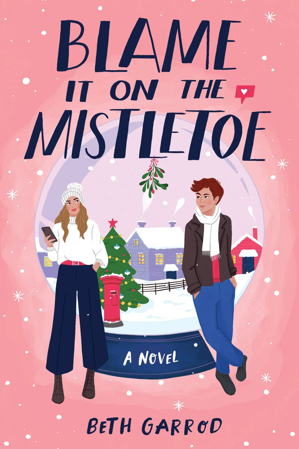 Blame It On The Mistletoe Book Cover