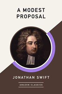 cover of A Modest Proposal bu Jonathan Swift