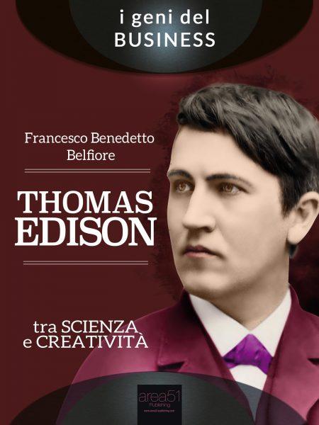 Thomas Edison, lezioni di business.