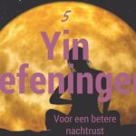 5 Yin Yoga oefeningen om lekker te slapen
