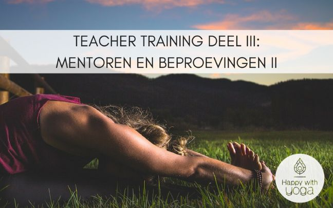 Yoga teacher training deel 3