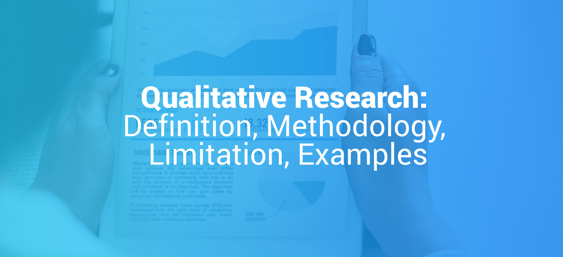 Qualitative Research Definition Methodology Limitation