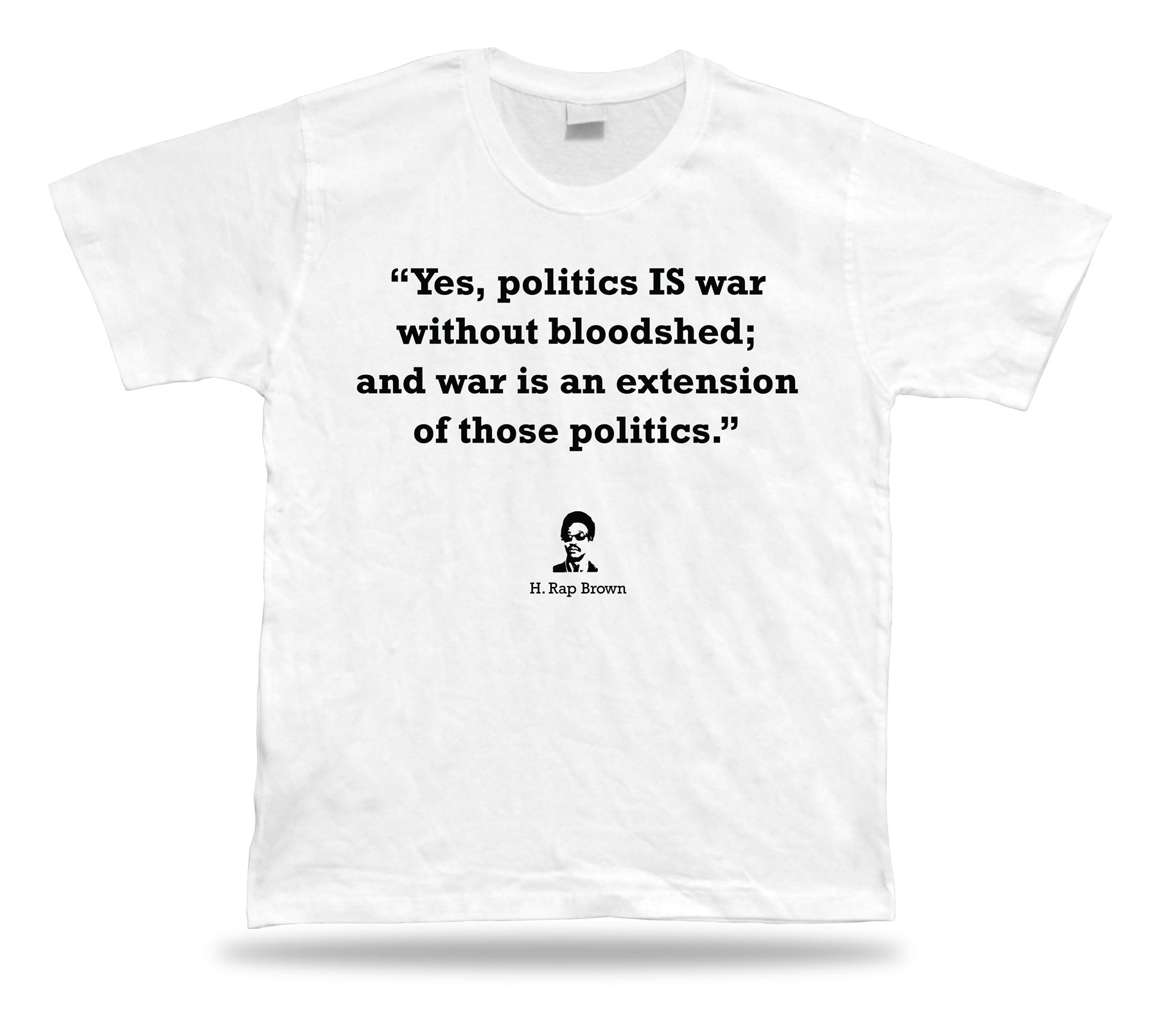 H Rap Brown Sncc Famous Quote T Shirt Apparle Best Tee