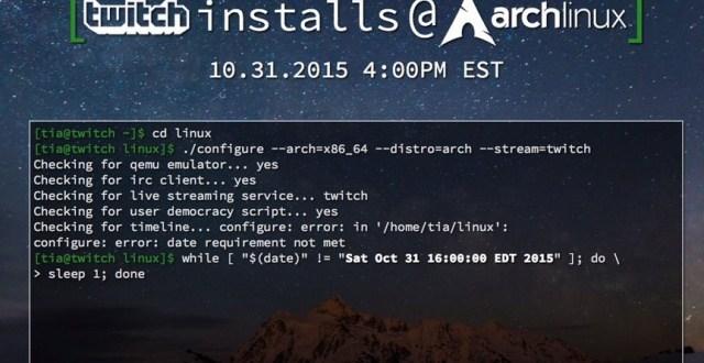 Twitch veut installer Arch Linux