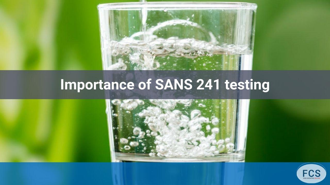 SANS 241 testing