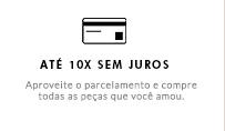 ATÉ 10X SEM JUROS