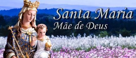 Santa Maria, Mãe de Deus - Nossa Senhora - Virgem Maria - Revista Católica Arautos do Evangelho