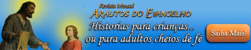 Revista Arautos do Evangelho - Revista Católica - Baixar edição gratuita - Histórias para crianças - História de Fé