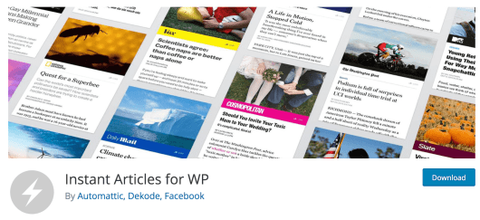 The Instant Articles for WP plugin.