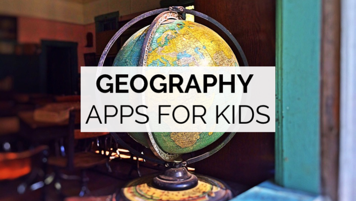 20 of the Best Geography Apps for Kids