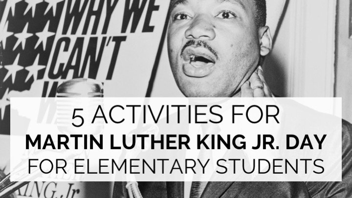 5 Activities for Martin Luther King Jr. Day