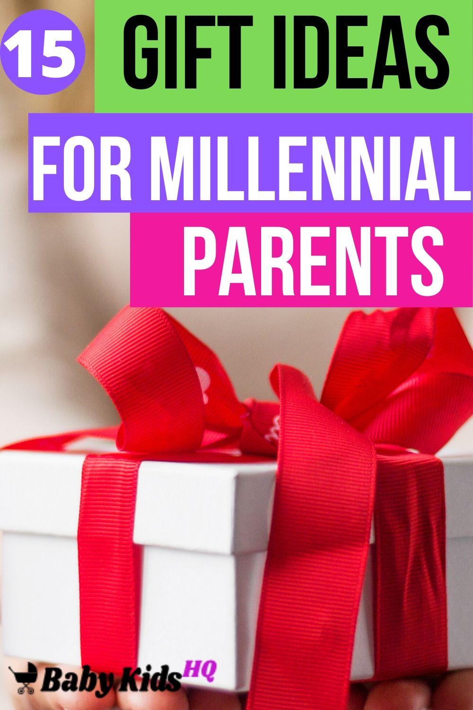 15 Gift Ideas For Millennial Parents