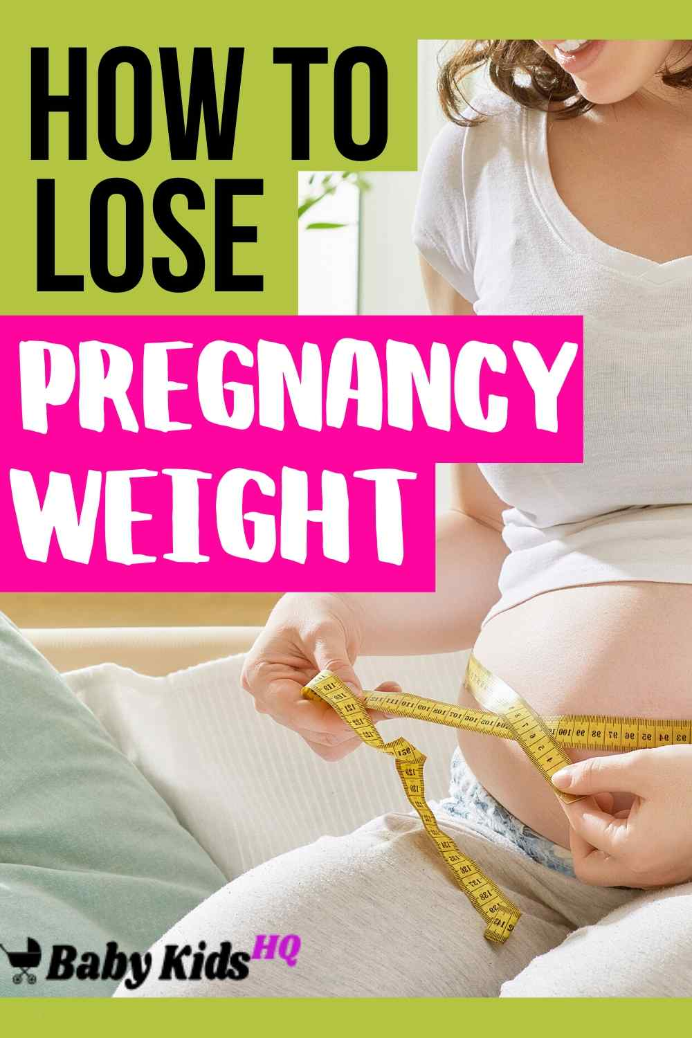 For many women, the need to better understand how to lose pregnancy weight is essential for getting back to a comfortable and manageable weight that makes them feel and look their absolute best.#pregnancytips #newmoms #weightloss
