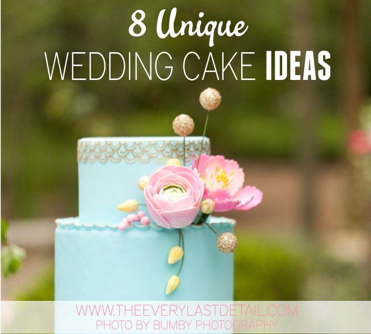 8 Unique Wedding Cake Ideas   Every Last Detail 8 Unique Wedding Cake Ideas