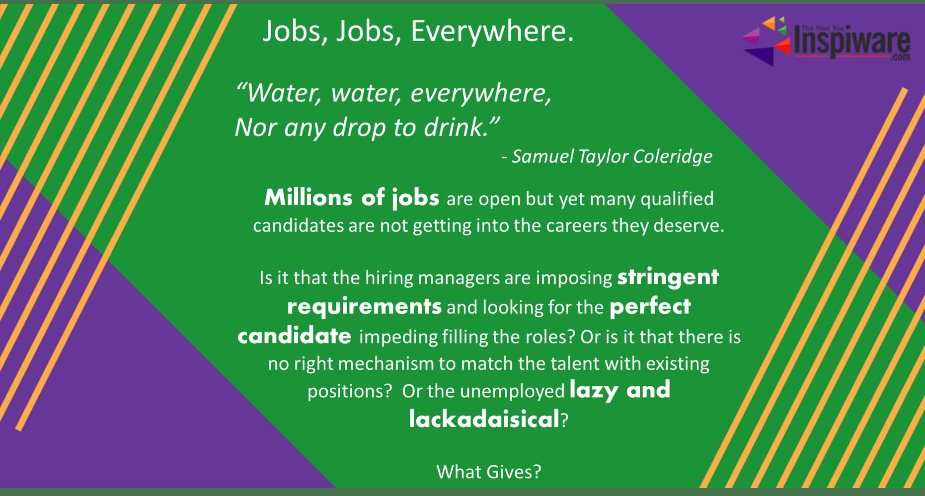 Jobs Jobs Everywhere