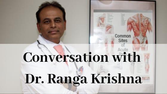 Conversation with Neurologist, Dr. Ranga Krishna