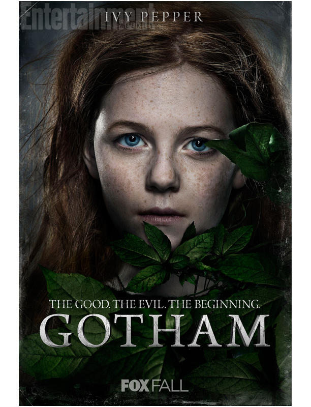 Ivy Pepper / Poison Ivy (Clare Foley): Not too much known about the Gotham version of her character yet.  However, given demeanor, they may be giving her character the new origin established in the comics.