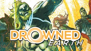 Drowned Earth - DC Comics News